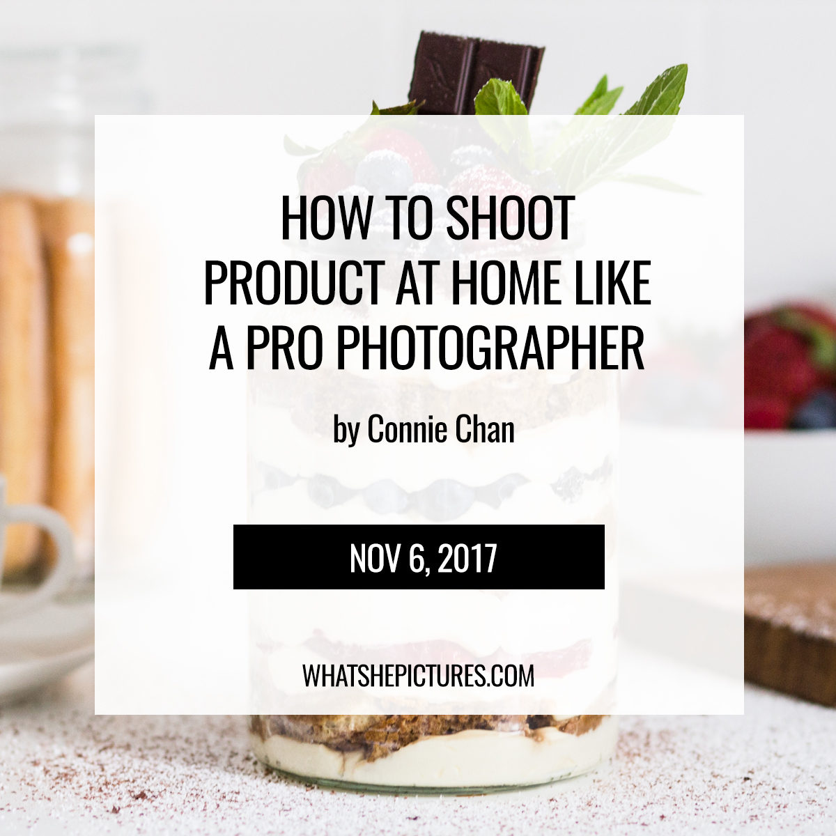 Product Photography Tips: Shoot Product At Home Like A Pro Photographer