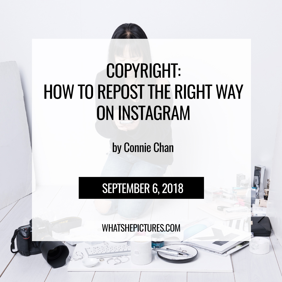 Copyright: How To Repost The Right Way On Instagram - What