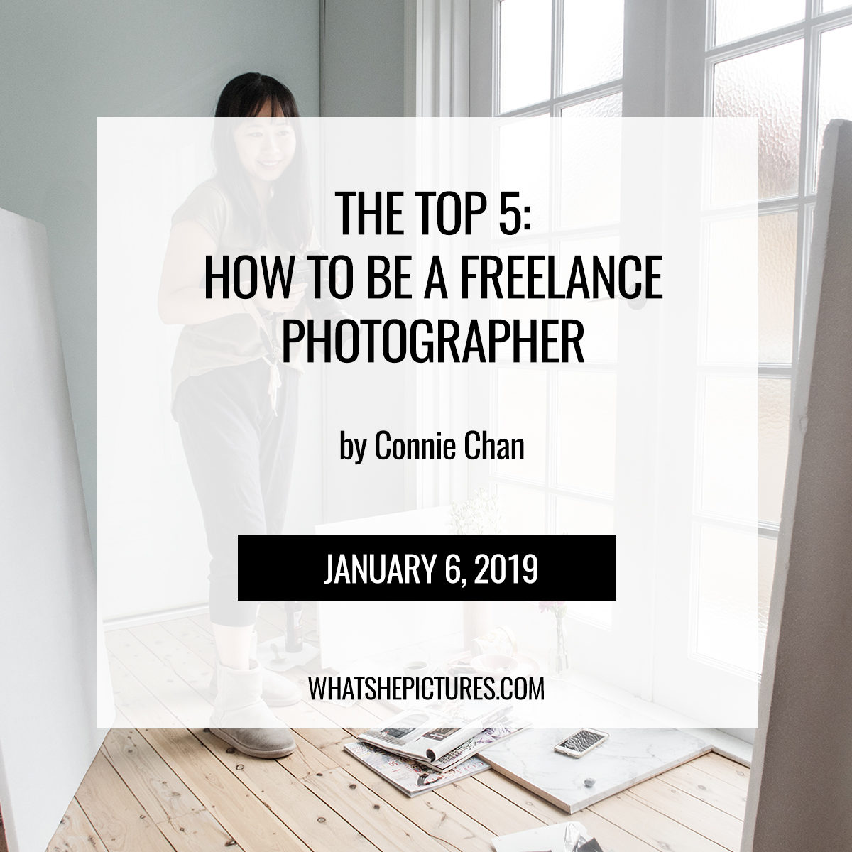 The Top 5: How To Be A Freelance Photographer - What She